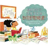 What Does It Mean to Be an Entrepreneur? by Diorio, Rana; Dryden, Emma D.; Min, Ken, 9781939775122
