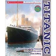 Scholastic Discover More: Titanic by Callery, Sean, 9780545505123