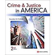 Crime and Justice in America: An Introduction to Criminal Justice by Pollock; Joycelyn, 9781437735123