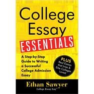College Essay Essentials by Sawyer, Ethan, 9781492635123