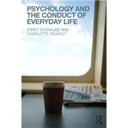 Psychology and the Conduct of Everyday Life by Schraube; Ernst, 9781138815124