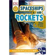 Rockets and Spaceships by Dorling Kindersley, Inc., 9781465445124