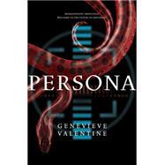 Persona by Valentine, Genevieve, 9781481425124