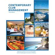 Contemporary Club Management with Answer Sheet (AHLEI) 3e by Perdue, Joe; American Hotel & Lodging Association, 9780133255126