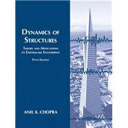 Dynamics of Structures by Chopra, Anil K., 9780134555126