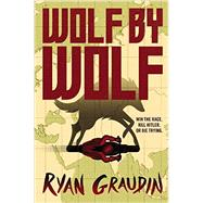 Wolf by Wolf by Graudin, Ryan, 9780316405126