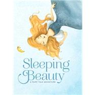 Sleeping Beauty A Fairy Tale Adventure by Rossi, Francesca, 9781454915126