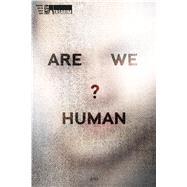 Are We Human? / Biz Insan Miyiz? by Colomina, Beatriz; Wigley, Mark, 9783037785126