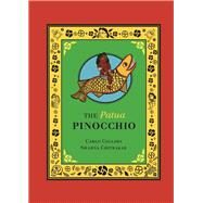The Patua Pinocchio by Collodi, Carlo; Chitrakar, Swarna; Chiesa, Carol Della, 9789383145126