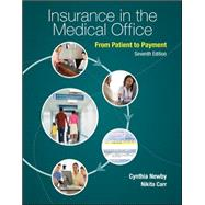 Combo: Insurance in the Medical Office: From Patient to Payment with Connect Plus Access Card by Newby, Cynthia; Carr, Nikita, 9780073545127