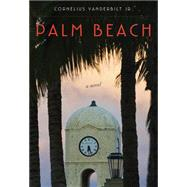 Palm Beach by Vanderbilt, Cornelius, Jr., 9781590775127