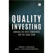 Quality Investing by Cunningham, Lawrence A.; Eide, Torkell T.; Hargreaves, Patrick, 9780857195128