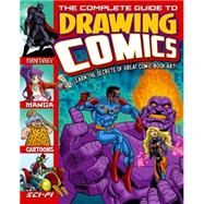 The Complete Guide to Drawing Comics by Arcturus Publishing; Williams, Anthony (ART); Campos, Leo (ART); Camagajevac, Seb (ART); Dobbyn, Nigel (ART), 9781784045128