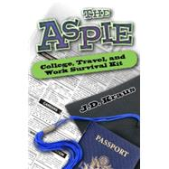 The Aspie College, Work, and Travel Survival Guide by Kraus, J. D., 9781941765128