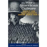 The War in American Culture by Erenberg, Lewis A., 9780226215129