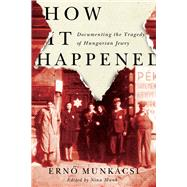 How It Happened by Munkácsi, Erno, 9780773555129