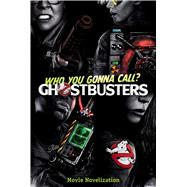Ghostbusters Movie Novelization by Deutsch, Stacia, 9781481475129