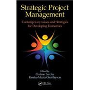 Strategic Project Management: Contemporary Issues and Strategies for Developing Economies by Barclay; Corlane, 9781482225129