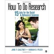 How to Do Research by Gaultney, Jane F.; Peach, Hannah D., 9781483385129