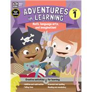 Adventures in Learning, Grade 1 by Thinking Kids; Carson-Dellosa Publishing Company, Inc., 9781483835129