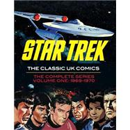 Star Trek the Classic Uk Comics 1 by Lindfield, Harry; Balkie, Jim; Noble, Mike, 9781631405129