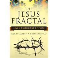The Jesus Fractal by Frykberg, Elizabeth A., 9781943425129