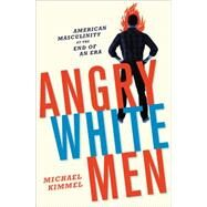 Angry White Men by Kimmel, Michael, 9781568585130