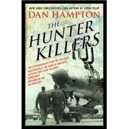 The Hunter Killers by Hampton, Dan, 9780062375131