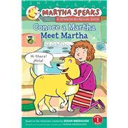 Meet Martha / Conoce a Martha by Barss, Karen; Calvo, Carlos E., 9780544435131