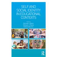 Self and Social Identity in Educational Contexts by Mavor; Kenneth I., 9781138815131