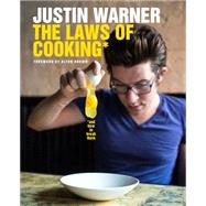 The Laws of Cooking And How to Break Them by Warner, Justin, 9781250065131
