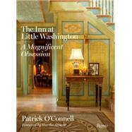 The Inn at Little Washington by O'Connell, Patrick; Stewart, Martha; Beall, Gordon; Moore, Derry, 9780847845132