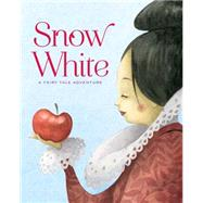 Snow White A Fairy Tale Adventure by Rossi, Francesca, 9781454915133