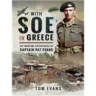 With Soe in Greece by Evans, Tom, 9781526725134