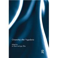 Citizenship after Yugoslavia by Shaw; Jo, 9781138945135