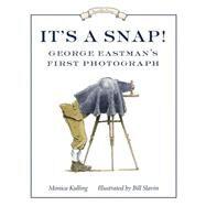 It's a Snap! by Kulling, Monica; Slavin, Bill, 9781770495135