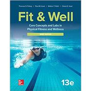 LooseLeaf for Fit & Well: Core Concepts and Labs in Physical Fitness and Wellness - Brief Edition by Fahey, Thomas; Insel, Paul; Roth, Walton, 9781260155136