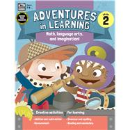 Adventures in Learning, Grade 2 by Thinking Kids; Carson-Dellosa Publishing Company, Inc., 9781483835136