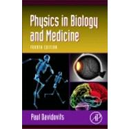 Physics in Biology and Medicine by Davidovits, Paul, 9780123865137