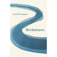 Reclaimers by Spagna, Ana Maria, 9780295995137