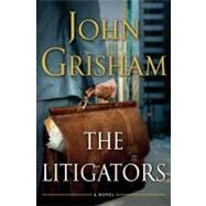The Litigators by Grisham, John, 9780385535137
