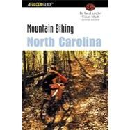 Mountain Biking North Carolina, 2nd by Timm Muth, 9780762725137
