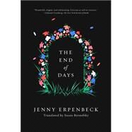 The End of Days by Erpenbeck, Jenny; Bernofsky, Susan, 9780811225137