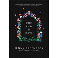 The End of Days by Erpenbeck, Jenny; Bernofsky, Susan, 9780811225137