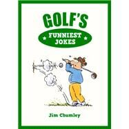 Golf's Funniest Jokes by Chumley, Jim; Duncan, Robert, 9781849535137