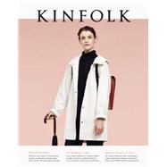 Kinfolk by Kinfolk; Williams, Nathan, 9781941815137
