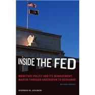 Inside the Fed: Monetary Policy and Its Management, Martin Through Greenspan to Bernanke by Axilrod, Stephen H., 9780262525138