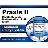 Praxis II Middle School Mathematics 5169 Exam Study System by Praxis II Exam Secrets Test Prep, 9781630945138