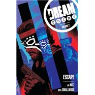 Dream Thief 2: Escape by Nitz, Jai; Smallwood, Greg; Galusha, Tadd; Bonvillain, Tamra, 9781616555139