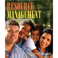 Resource Management for Individuals and Families by Goldsmith, Elizabeth B., 9780132955140